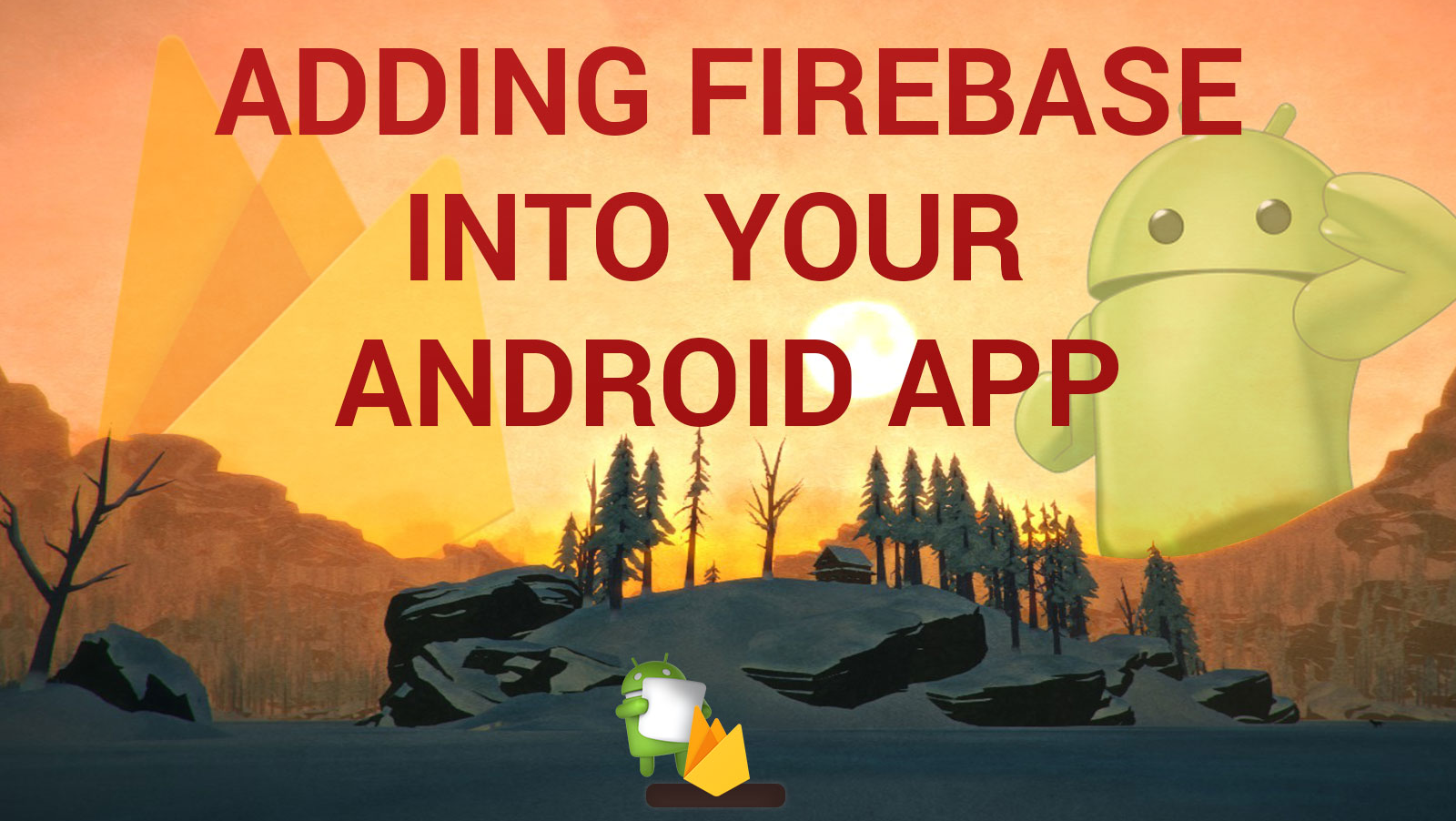 Connect your Android app to Firebase