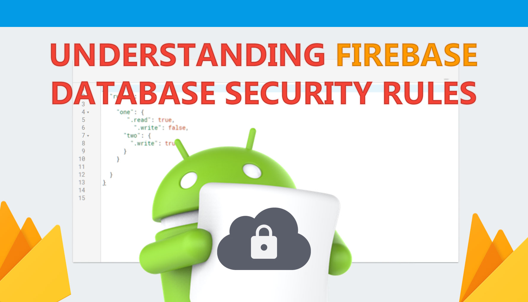 Understanding Firebase Realtime Database Security Rules