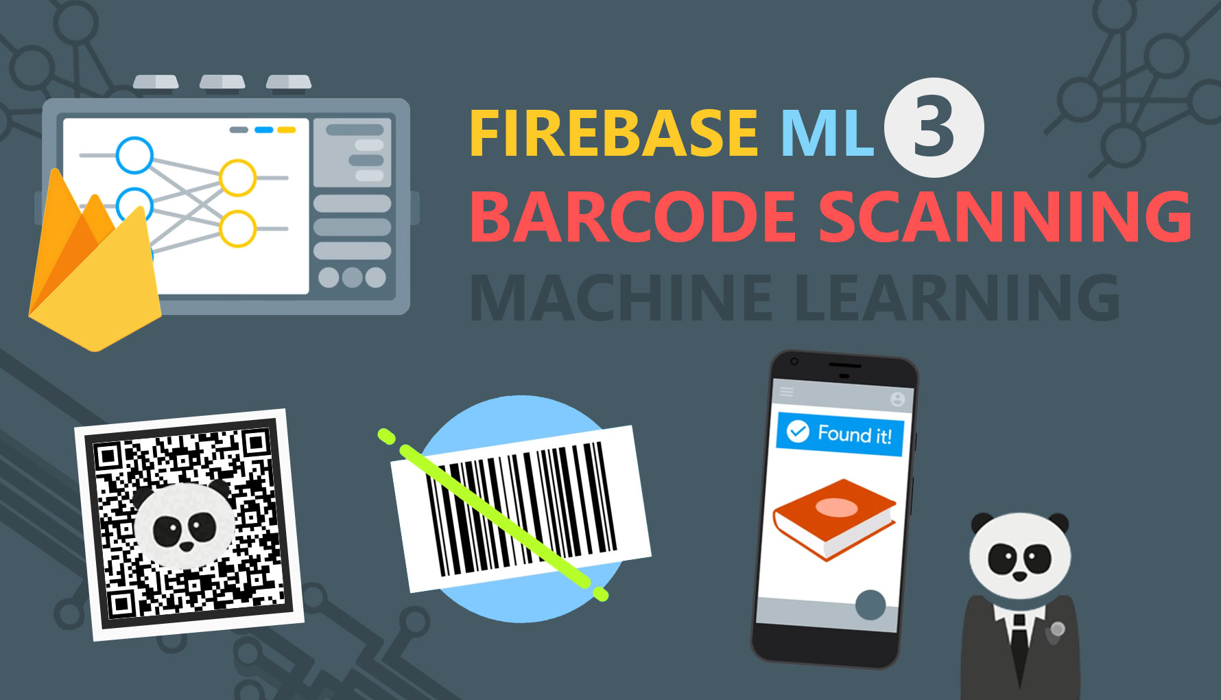 Firebase ML Kit 3: Barcode Scanning