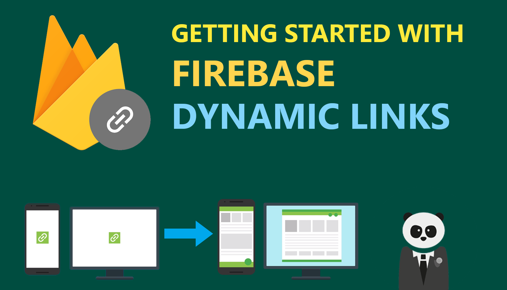 How and why you should use Firebase Dynamic Links in your Android App