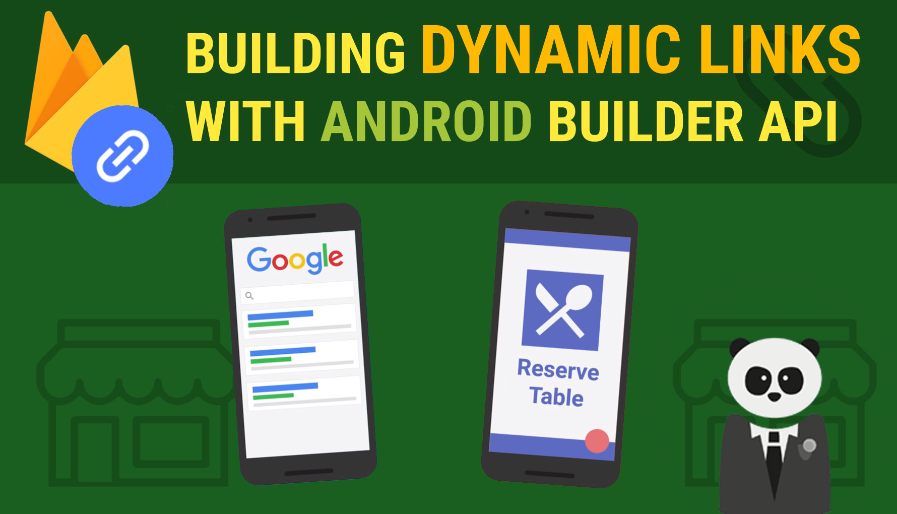 Building Firebase Dynamic Links with the Android Builder API