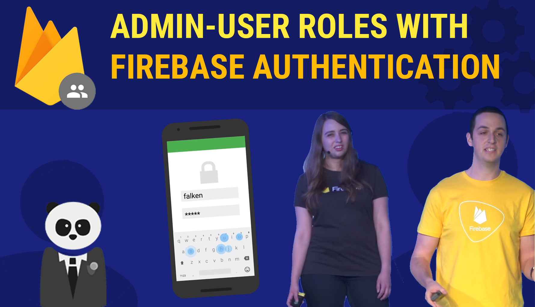 Firebase In Use 1: Dynamic Admin-User Roles with Authentication