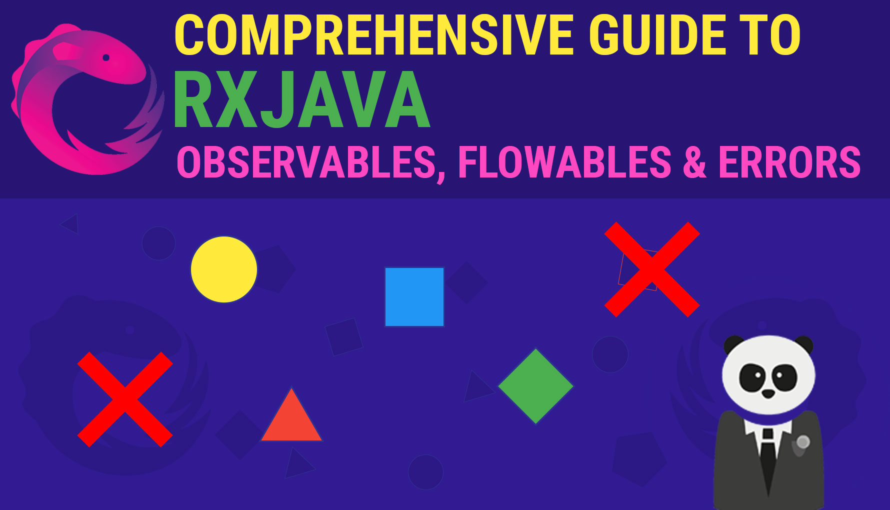 Hardly Comprehensive Introduction to RxJava: Observable Types, Backpressure, and Error Handling