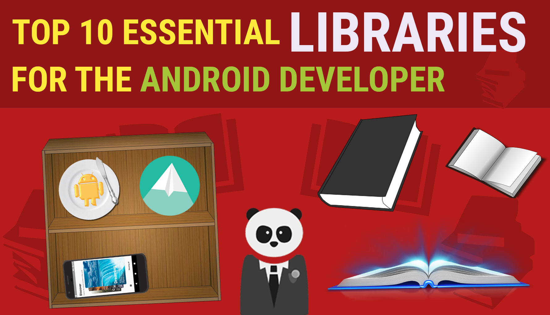 Top 10 Essential Libraries for any Android Developer February 2019
