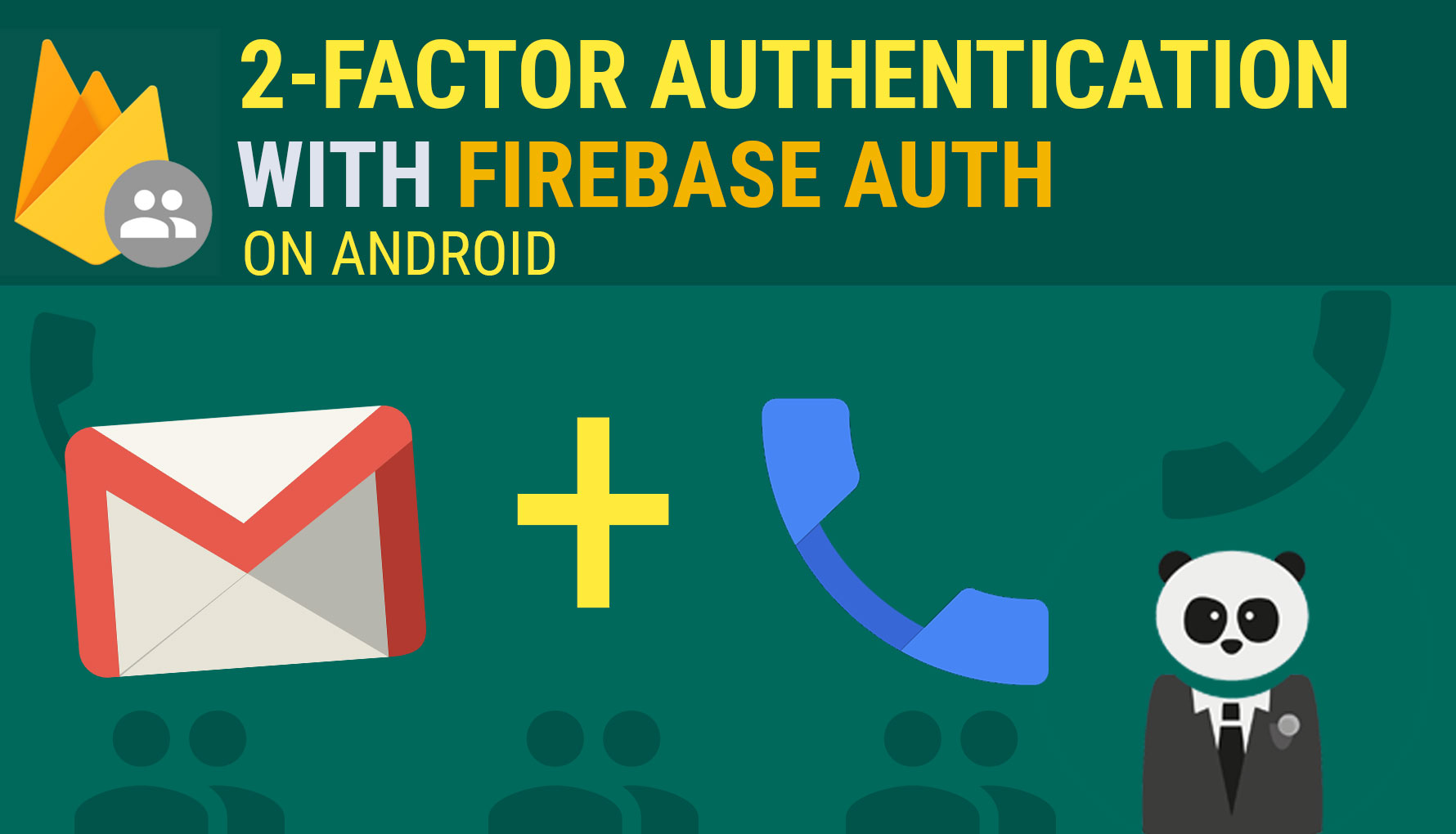 2-Factor Authentication (Email/Password & Phone with Firebase Authentication on Android