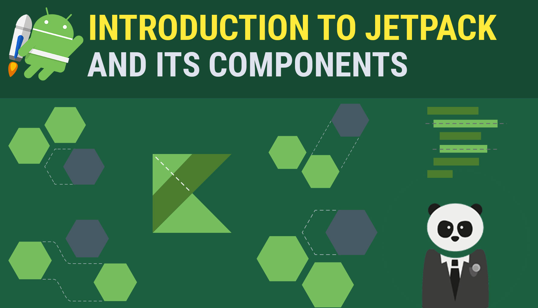Introduction to Android Jetpack and its Components