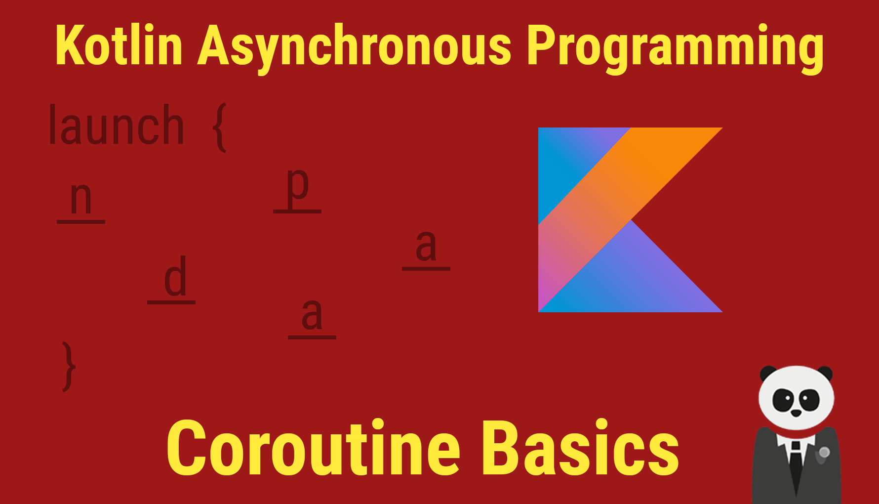 Coroutine Basics: Asynchronous Programming with Kotlin