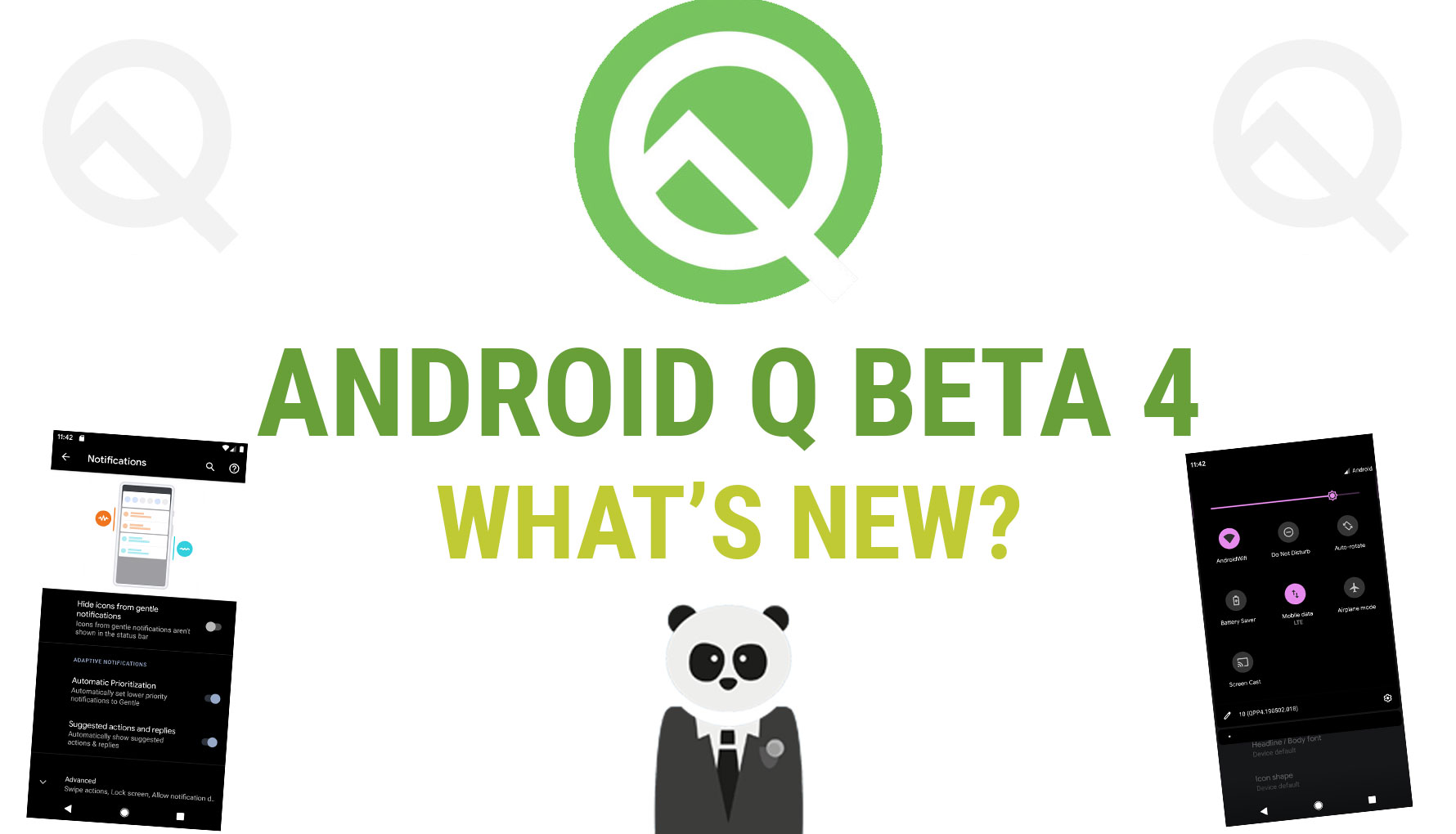 What's New in Android Q Beta 4?