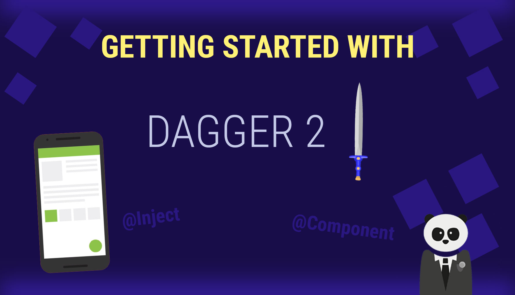Getting Started with Dagger 2