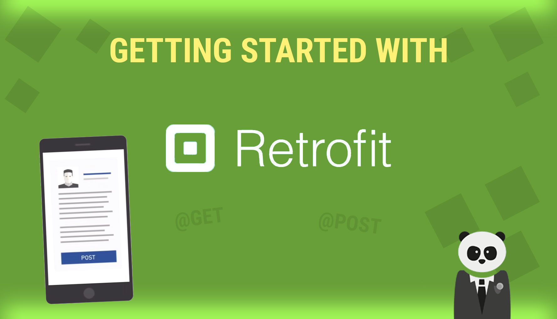 Ridiculously Simple Guide to Getting Started with Retrofit