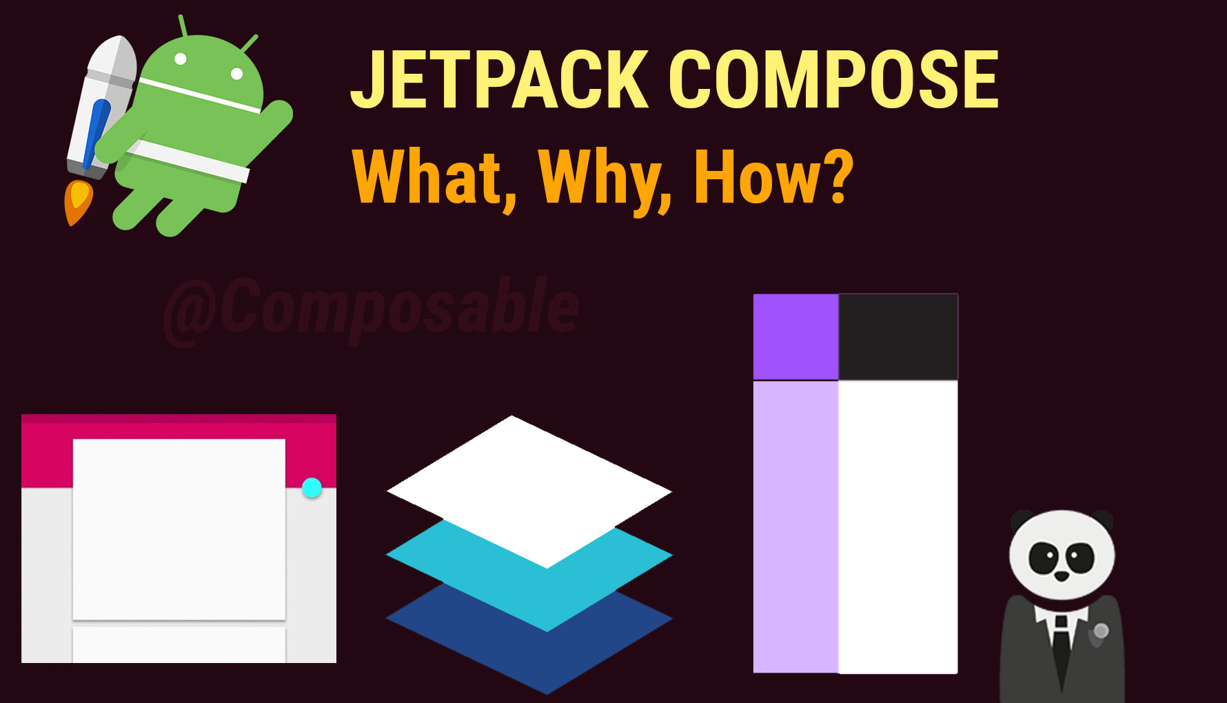 Jetpack Compose: What, Why and How
