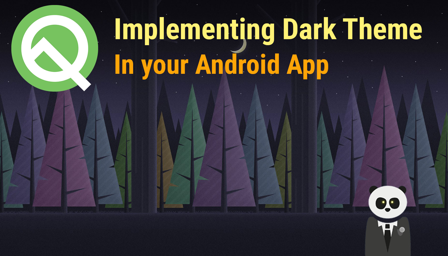 Implementing Dark Theme in your Android App (Android Q)