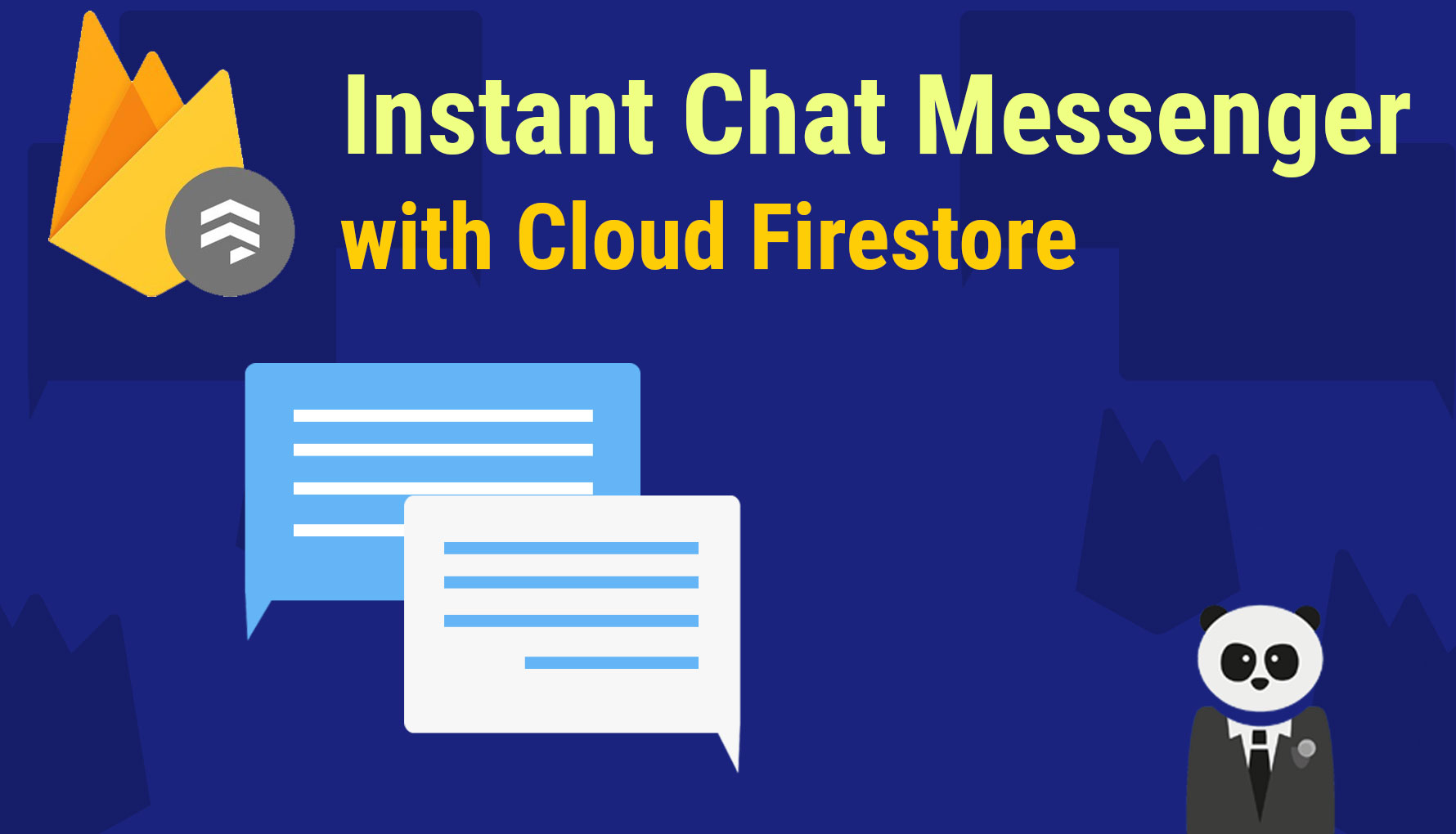 Instant Chat Messenger with Cloud Firestore