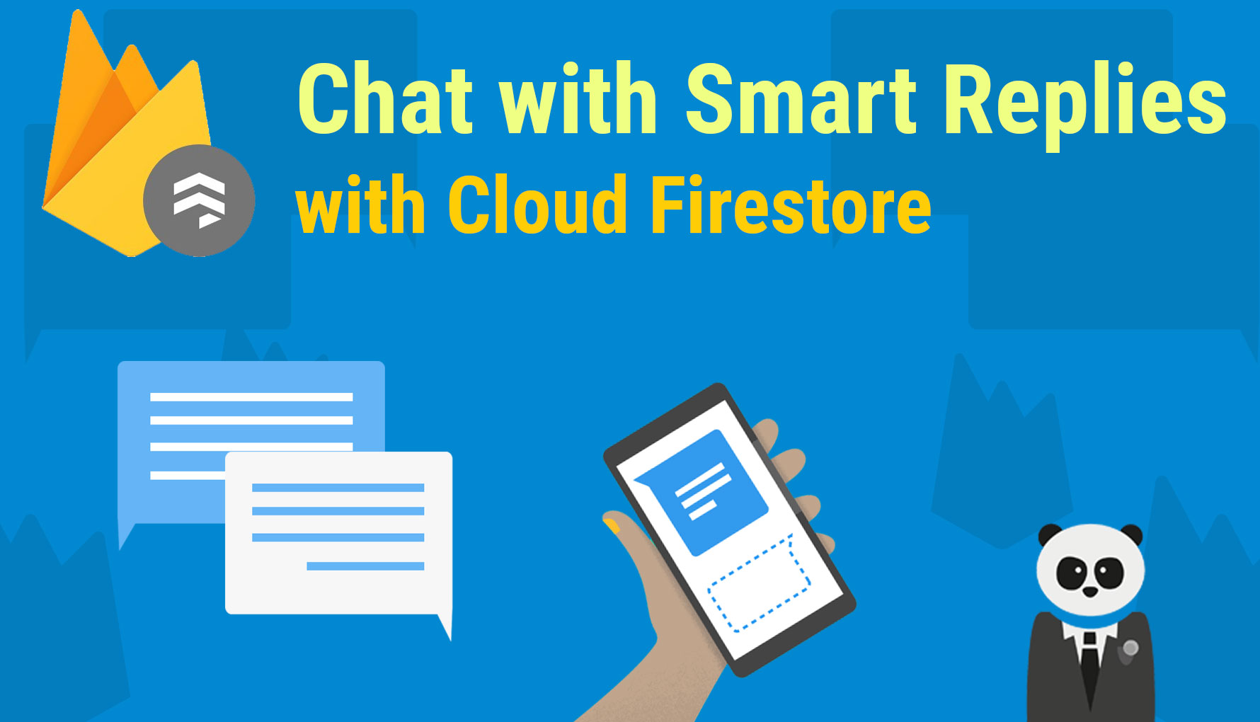 Firebase Chat with Smart Replies (Cloud Firestore & ML Kit)