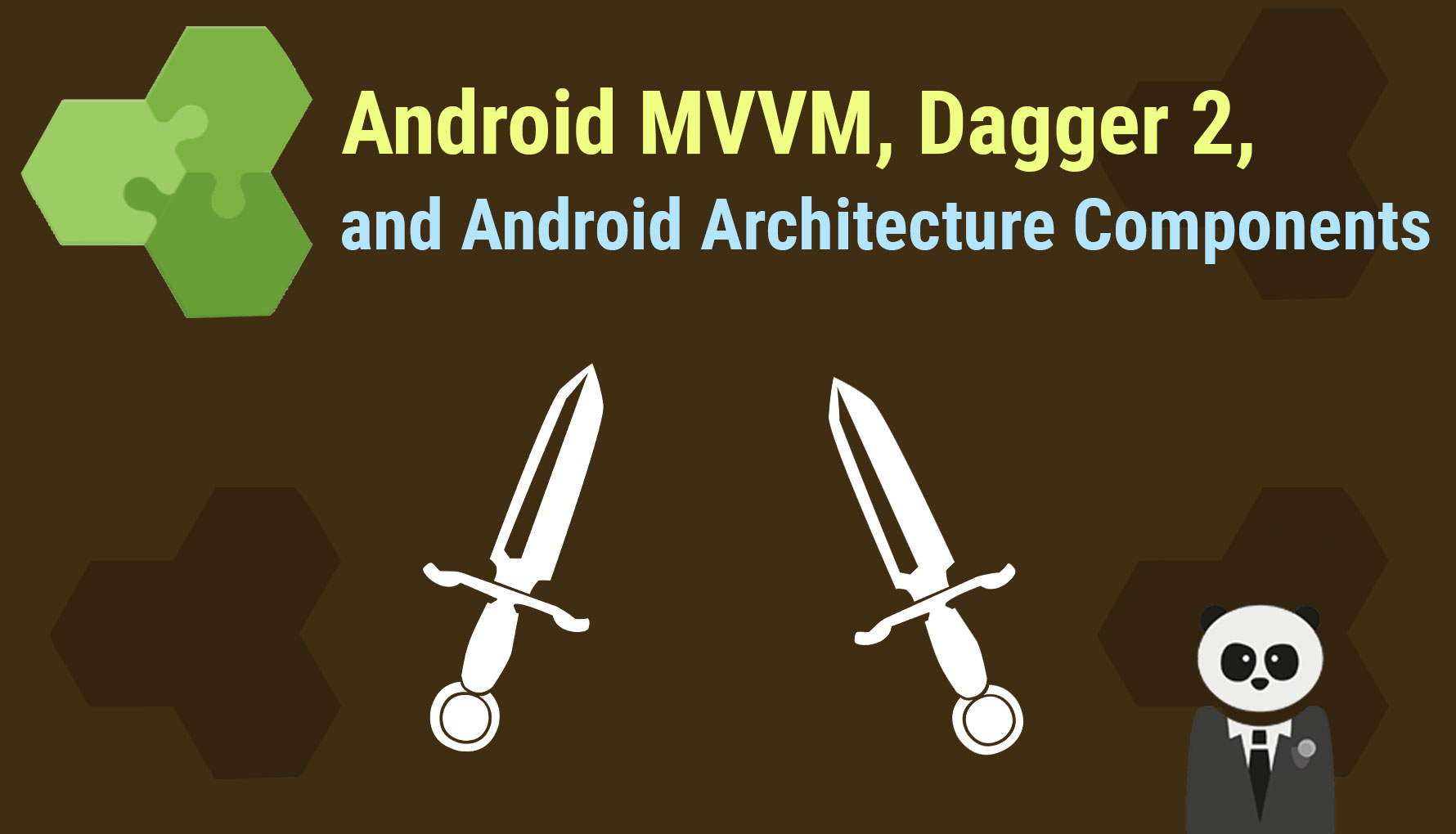 Android MVVM, Dagger 2 and Android Architecture Components
