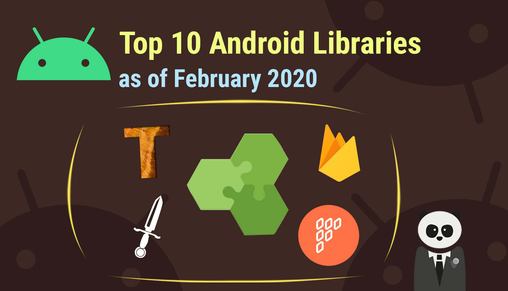 Top 10 Essential Android Developer Libraries February 2020