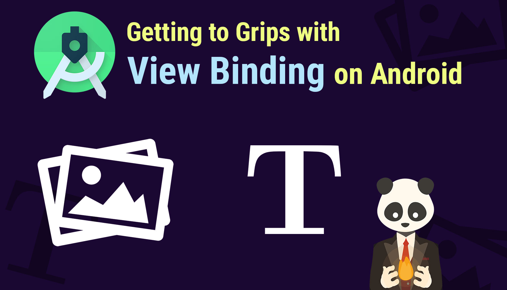 Getting to Grips with View Binding on Android