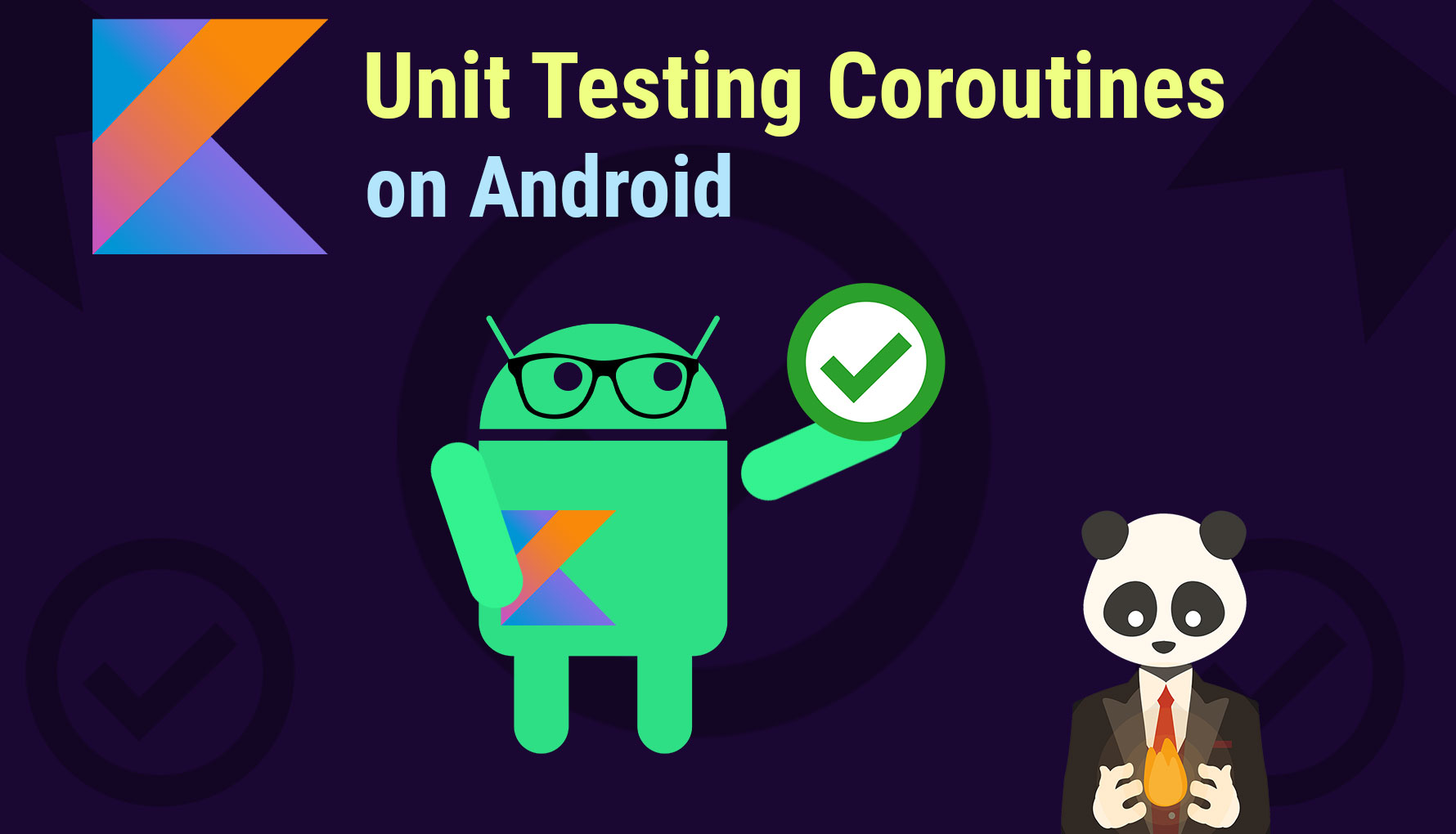 Unit Testing Coroutines on Android
