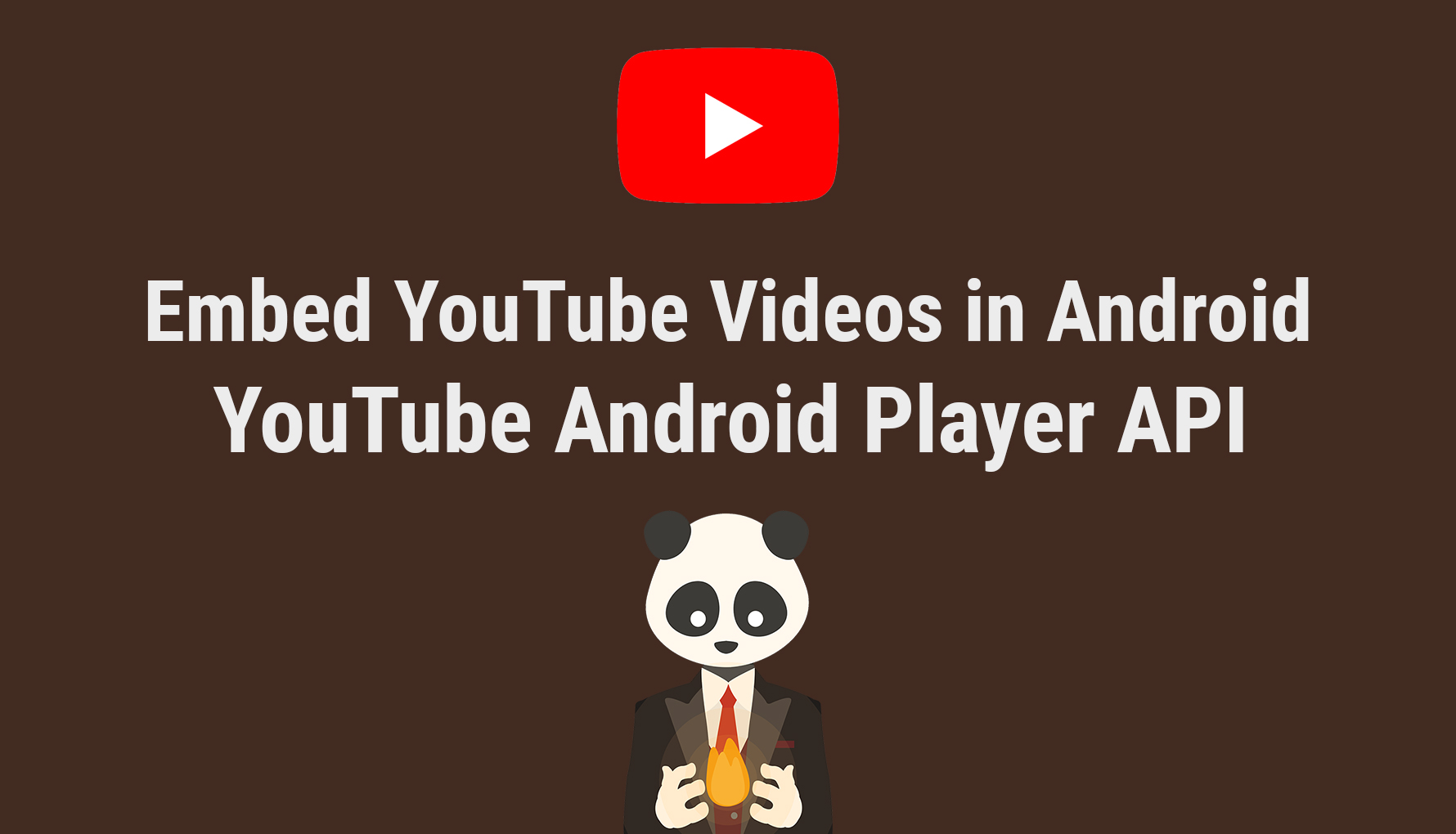 Embed YouTube Videos in Android with YouTube Android Player API