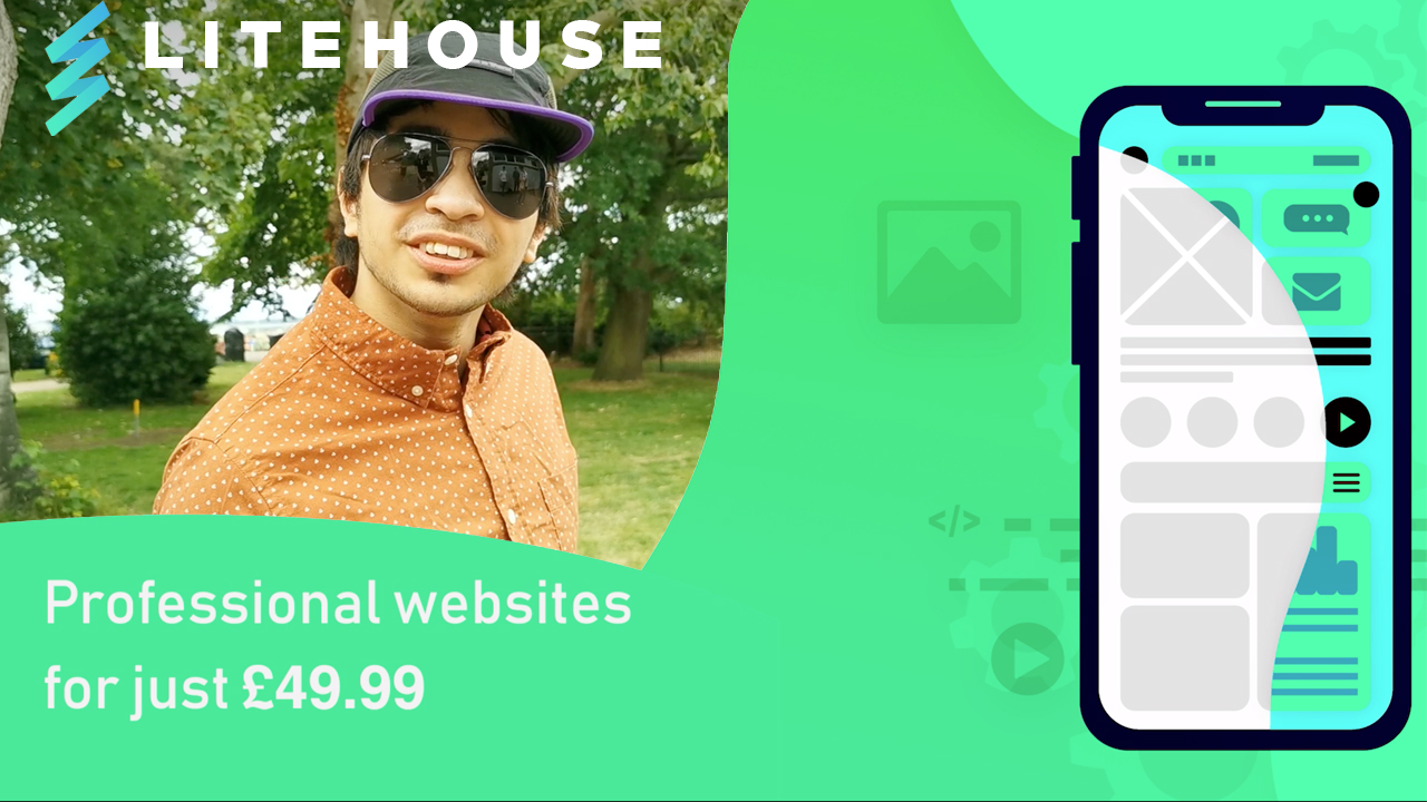 Don't have a website? Look no further than Litehouse Tech | Professional websites for just £49.99