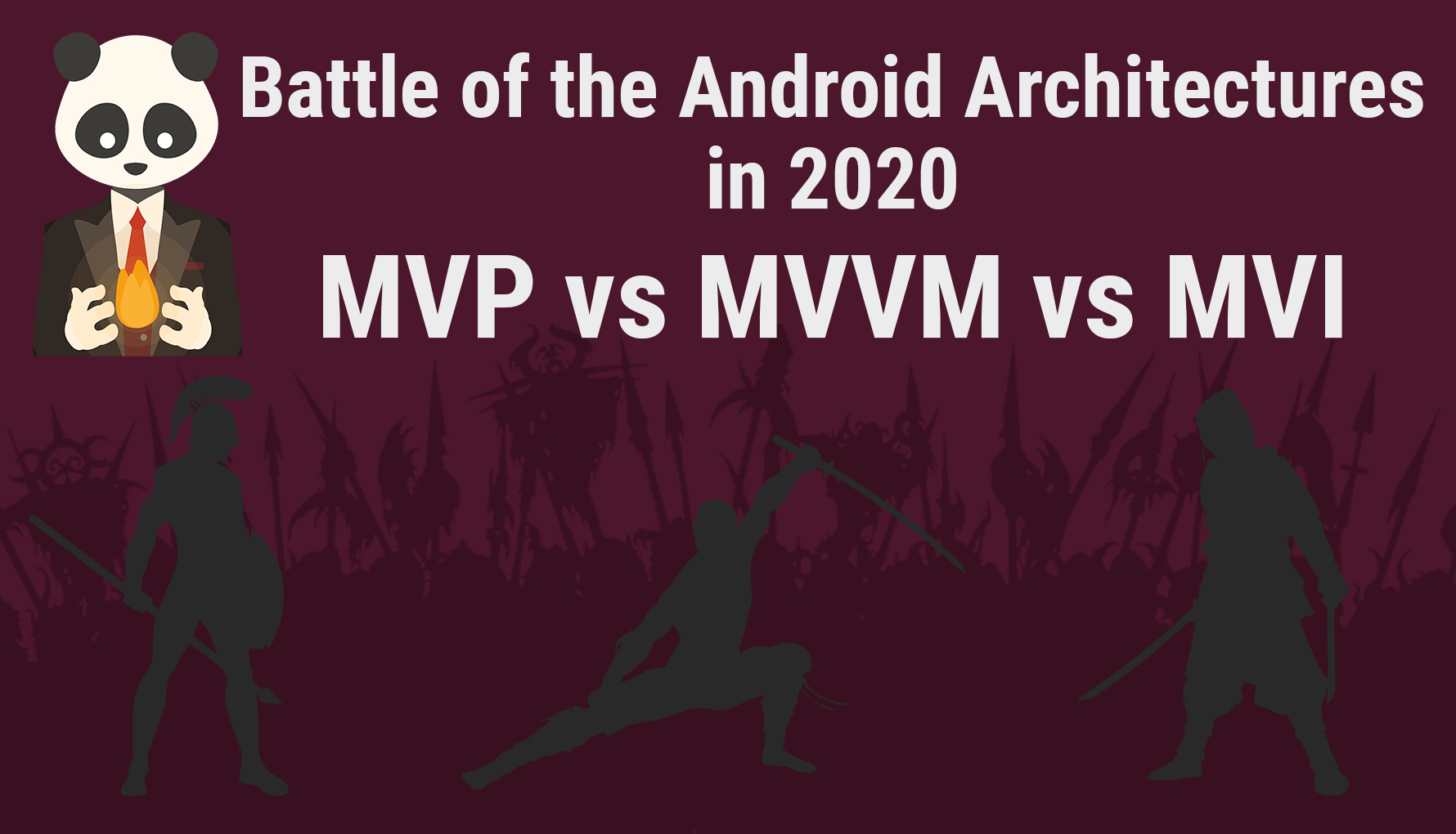 Battle of the Android Architectures: MVP vs MVVM vs MVI