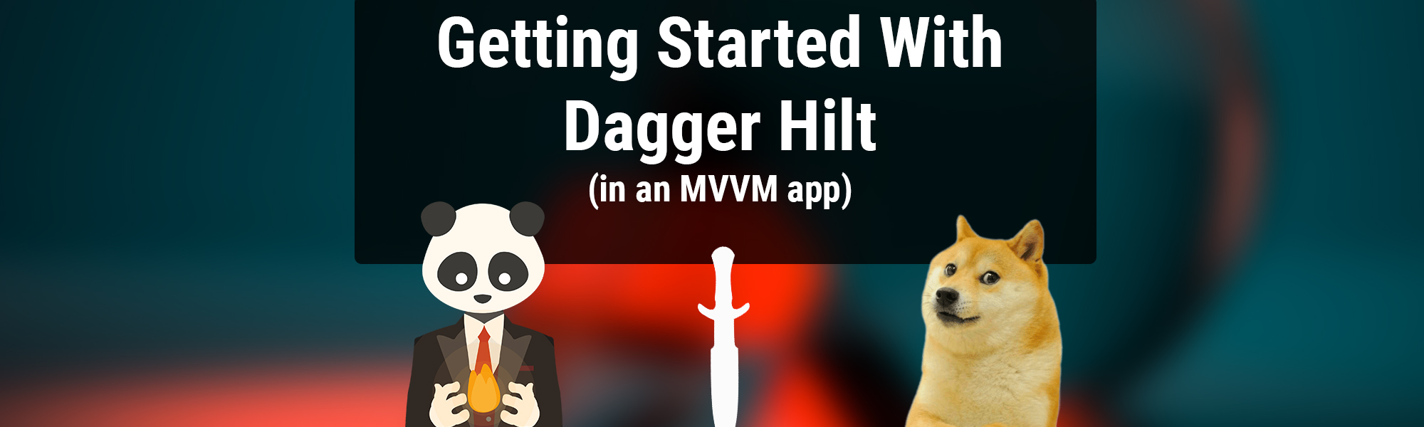 Getting Started with Dagger Hilt in an MVVM App (Android Dependency Injection in 2021)